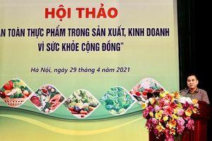 Hà Nội: Giám sát chặt sản xuất, kinh doanh thực phẩm vì sức khỏe cộng đồng