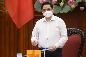 Thủ tướng Phạm Minh Chính: Xử lý nghiêm những nơi lơ là phòng, chống dịch COVID-19