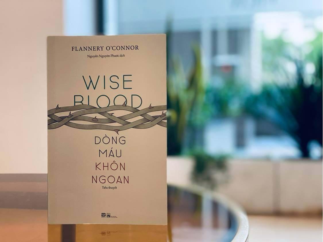 'Dòng máu khôn ngoan' - cuốn tiểu thuyết kinh điển của văn học thế kỷ 20 ra mắt bạn đọc Ảnh 1