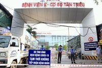 Thêm 2 ca mắc Covid-19 liên quan đến Bệnh viện K - cơ sở Tân Triều