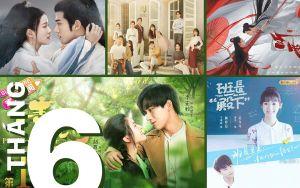 Tổng hợp năm bộ phim Hoa ngữ nổi bật đang phát sóng trong tháng 6, bạn chọn xem thể loại nào?