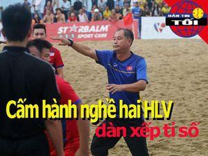Dàn xếp tỉ số, hai HLV bóng đá bãi biển bị cấm hành nghề