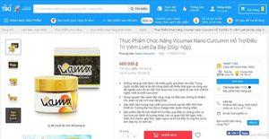 Sản phẩm Vi- Cumax Nano Curcumin vi phạm quy định quảng cáo, có dấu hiệu lừa dối người tiêu dùng