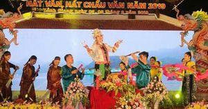 Tôn vinh, quảng bá các giá trị nghệ thuật của loại hình hát Văn, hát Chầu văn