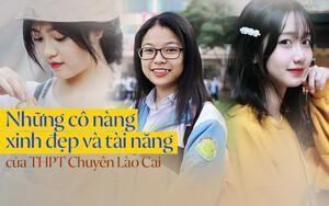 5 cô nàng sở hữu nhan sắc xinh đẹp cùng bảng thành tích học tập 'khủng' xuất thân từ THPT chuyên Lào Cai