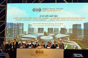 Ký kết hợp tác chiến lược phát triển Trung tâm thương mại thế giới thành phố mới Bình Dương