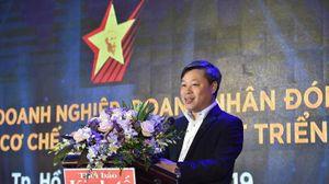 'Các đề xuất, sáng kiến của doanh nghiệp, doanh nhân sẽ được tổng hợp gửi đến Bộ Chính trị'
