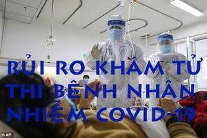 Giải phẫu tử thi soi tỏ dịch bệnh COVID-19
