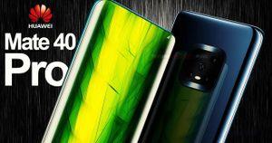 Huawei Mate 40 có màn hình 90Hz thay vì 120Hz như tin đồn
