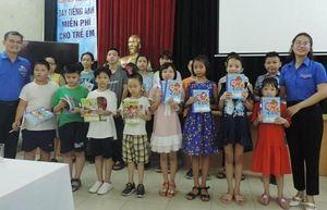 Quận Hai Bà Trưng: Tổ chức lớp học tiếng Anh miễn phí cho thiếu nhi
