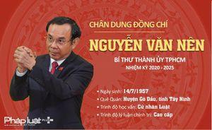 Chân dung tân Bí thư Thành ủy TPHCM Nguyễn Văn Nên