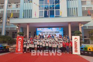 Canon Việt Nam tiếp tục triển khai Chương trình 'Chung tay hành động vì môi trường'