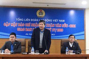 Chăm lo đoàn viên dịp Tết Tân Sửu 2021 từ nguồn tích lũy công đoàn