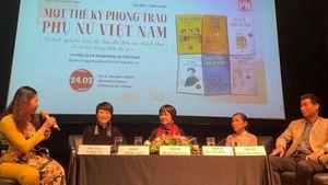 Mạn đàm về một thế kỷ phong trào phụ nữ Việt Nam