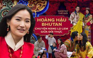 Hoàng hậu Bhutan - chuyện nàng Lọ Lem giữa đời thực và lời hứa cả đời chỉ yêu một người của Quốc vương