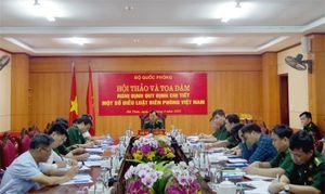 Nhiều ý kiến tâm huyết đóng góp xây dựng Nghị định quy định chi tiết một số điều Luật Biên phòng Việt Nam