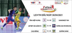 Lịch thi đấu Giải Futsal HDBank VĐQG 2021 hôm nay 30/4