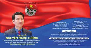Bí thư T.Ư Đoàn Nguyễn Ngọc Lương ứng cử đại biểu Quốc hội khóa XV