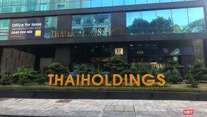 Thaiholdings muốn mua thêm cổ phần Thaigroup, đặt mục tiêu lãi 1.400 tỉ đồng năm 2021