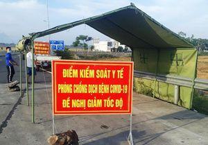 Quảng Nam thành lập 7 chốt kiểm soát phòng chống dịch Covid-19
