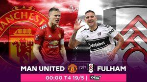 Nhận định trận đấu giữa Manchester United vs Fulham