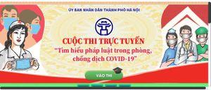 Hà Nội triển khai cuộc thi trực tuyến tìm hiểu pháp luật phòng, chống dịch Covid-19