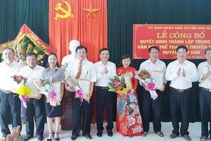 Anh Sơn công bố quyết định thành lập Trung tâm VH-TT&TT huyện