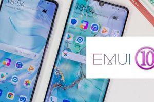Huawei xác nhận sẽ ra mắt EMUI 10 vào tháng 8