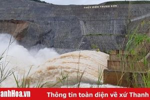 Thủy điện Trung Sơn (Quan Hóa) xả lũ với lưu lượng từ 1.700 đến 3.050m3/s
