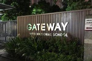Vừa nhận khoản đầu tư 34 triệu USD, trường liên cấp Gateway vướng khủng hoảng học sinh tử vong bất thường