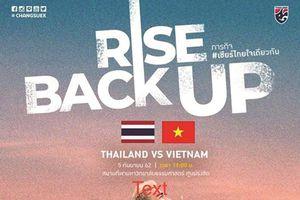 Thái Lan quyết 'đè bẹp' Việt Nam ở vòng loại World Cup 2022; Trò cưng thầy Park nhập viện