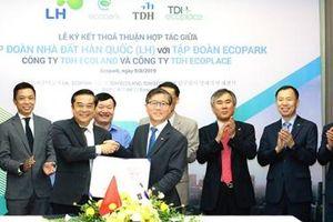 Ecopark bắt tay hợp tác với Tập đoàn Nhà đất LH Hàn Quốc