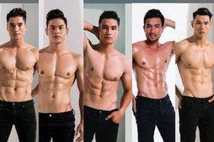 Lộ diện 5 chàng trai 'Mister Việt Nam' 6 múi đẹp như tạc lọt vào mắt xanh của Trương Ngọc Ánh