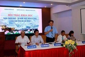 'Thừa Thiên Huế - 50 năm thực hiện Di chúc của Chủ tịch Hồ Chí Minh'