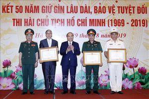 Tổng kết 50 năm gìn giữ lâu dài, bảo vệ tuyệt đối an toàn thi hài Chủ tịch Hồ Chí Minh