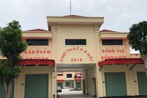 Bác bỏ những thông tin 'chọc gậy bánh xe' trong việc xóa bỏ chợ Hui ở TP Hải Dương