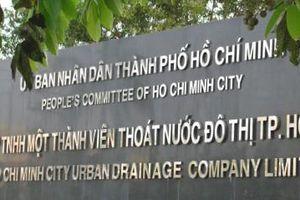Nghiêm khắc phê bình 3 PGĐ Công ty Thoát nước đô thị TP.HCM