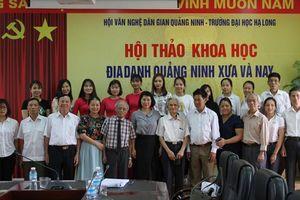 'Đưa kiến thức về địa danh Quảng Ninh vào giảng dạy sẽ tiếp thêm tình yêu, niềm tự hào về quê hương, đất nước'