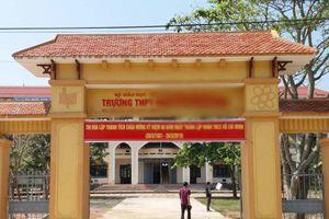 Vụ nữ sinh lớp 10 nghi bị hiếp dâm tập thể ở Quảng Trị: Thêm nhiều tình tiết mới