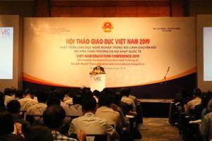 Hội thảo giáo dục Việt Nam 2019: Tăng cường gắn kết giáo dục nghề nghiệp với thị trường lao động và việc làm bền vững