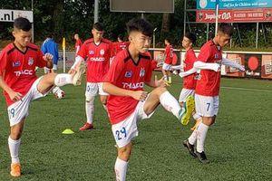 Tuyển U18 HAGL JMG đang toàn thắng trong chuyến tập huấn tại Hà Lan
