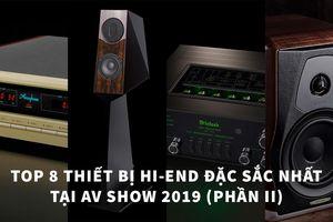 Top 8 thiết bị hi-end đặc sắc nhất tại AV Show 2019 (Phần II)