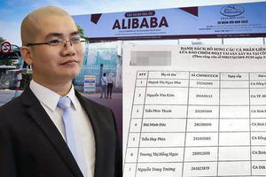 Lộ danh tính 16 người bị phong tỏa tài sản vì liên quan đến Alibaba