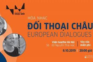 Hứa hẹn nhiều hấp dẫn trong đêm Hòa nhạc 'Đối thoại Châu Âu'