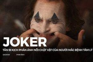 'Joker' - Tấn bi kịch phản ánh nỗi chật vật của người mắc bệnh tâm lý
