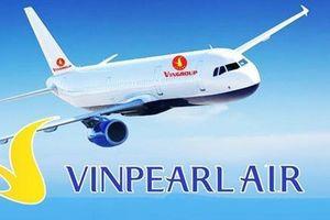 Thành lập Hãng hàng không Vinpearl Air: Bộ Giao thông khuyên nên sắm 30 tàu bay