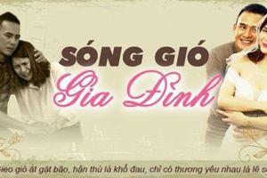 'Sóng gió gia đình' – Bộ phim truyền hình Việt đang gây sốt trên màn ảnh QTV