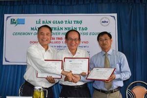 Tài trợ 3 máy lọc thận nhân tạo cho Trung tâm Y tế huyện Xuyên Mộc