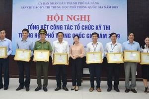 Đà Nẵng: Kỳ thi THPT Quốc gia năm 2019 công bằng, nghiêm túc, khách quan