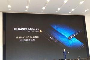 Huawei Mate Xs sẽ ra mắt vào 3/2020 đi kèm Kirin 990 5G